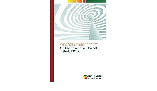 Análise da antena PIFA pelo método FDTD: Amazon.es: Bento de ...