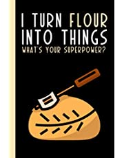 Sourdough Logbook: Sourdough Bread Recipe Notebook To Keep Record Of Supplies Needed, Starter, Ingredients, Scoring Design, Loaf #, Date, Baker ... Notes and more - Gifts for Sourdough Bakers