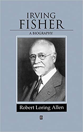 Irving Fisher: A Biography: 97...