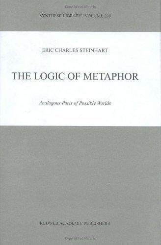 The Logic of Metaphor - Analogous Parts of Possible Worlds (Synthese Library, Volume 299) Pdf