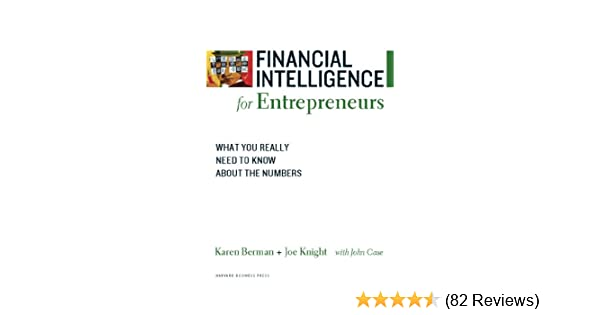 Amazon financial intelligence for entrepreneurs what you amazon financial intelligence for entrepreneurs what you really need to know about the numbers ebook karen berman joe knight kindle store fandeluxe Image collections