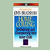 Home Coming: Reclaiming and Championing Your Inner Child