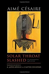 Solar Throat Slashed: The Unexpurgated 1948 Edition (Wesleyan Poetry Series)