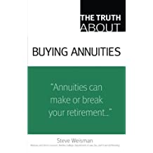 The Truth About Buying Annuities