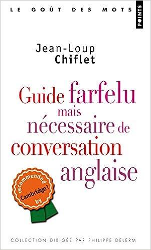 Livres gratuits à télécharger epub Guide farfelu mais nécessaire de  conversation anglaise PDF FB2 iBook ce5b3070428