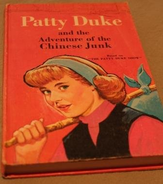 Patty Duke and the adventure of the Chinese junk