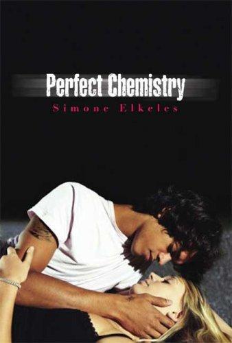 Perfect Chemistry (A Perfect Chemistry Novel) PDF