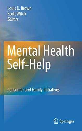 Mental Health Self-Help: Consumer and Family Initiatives