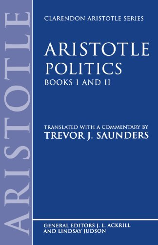 Politics: Books I and II (Clarendon Aristotle Series)