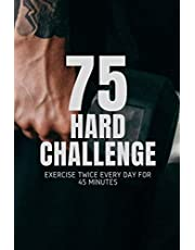 75 HARD challenge Journal: 75 hard challenge book andy frisella ,Running Stay Motivated Journal start where you are ,Daily Motivating sport (120 Pages 6*9), start where you are