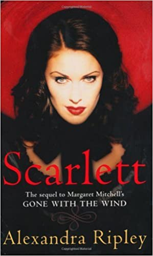 Scarlett: The Sequel to Margaret Mitchell's Gone with the Wind by Alexandra Ripley (1993-03-12)