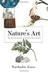 Nature's Art: The artwork and story of my first year as an artist. Paperback