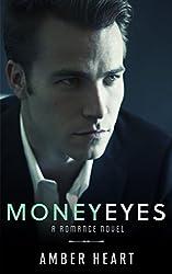 Money Eyes: A Romance Novel