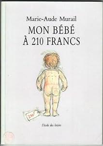 """Afficher """"Mon bébé à 210 francs"""""""