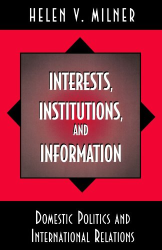 Interests, Institutions, and Information [Helen V. Milner] (Tapa Blanda)