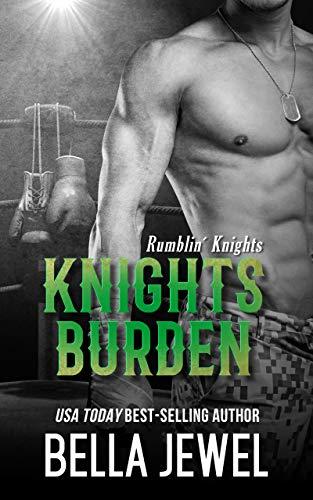 Knights Burden (Rumblin' Knights Book 4)