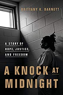 Book Cover: A Knock at Midnight: A Story of Hope, Justice, and Freedom