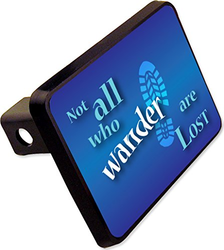 Not all Who Wander are Lost Trailer Hitch Cover Plug Hiking Novelty