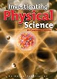 Investigating Physical Science, Christine Caputo and Jules Weisler, 1567659500