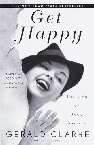 Get Happy: The Life of Judy Garland
