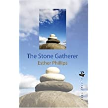 The Stone Gatherer (Peepal Tree) by Esther Phillips (2009-07-01)