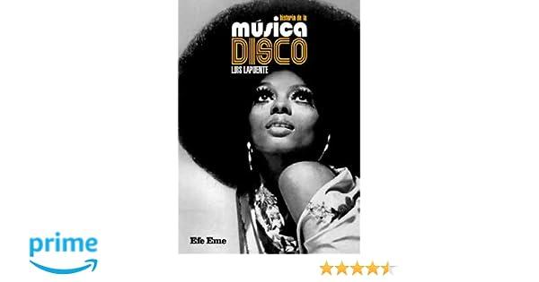 Historia de la música disco (Buenas vibraciones): Amazon.es: Luis Lapuente Montoro: Libros