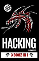 Hacking: 3 Books in 1 Front Cover