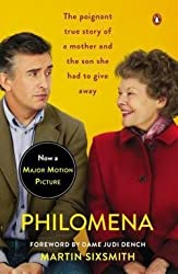 Martin Sixsmith: Philomena : A Mother, Her Son, and a Fifty-Year Search (Movie Tie-In) (Paperback - Revised Ed.); 2013 Edition