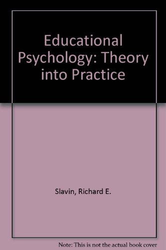 Educational Psychology : Theory and Practice/a Practical Guide to Cooperative Learning and Practical Guide