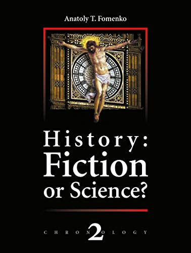 History: Fiction or Science?, Vol.2 (Chronology)