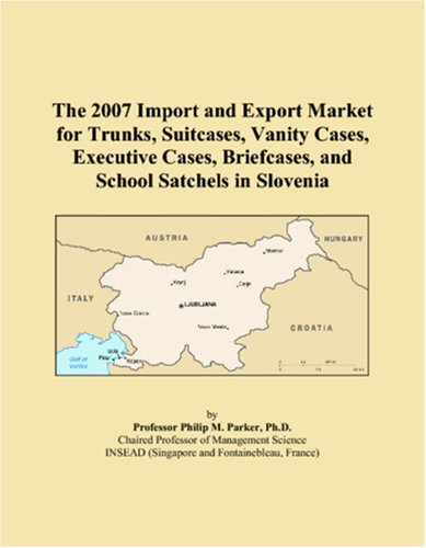 the-2007-import-and-export-market-for-trunks-suitcases-vanity-cases-executive-cases-briefcases-and-s