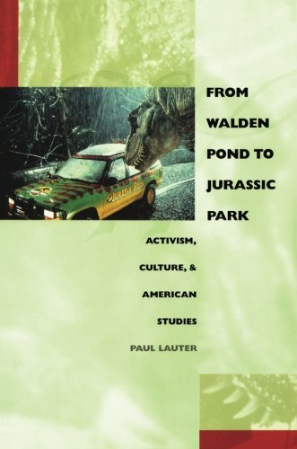 From Walden Pond to Jurassic Park: Activism, Culture, and American Studies (New Americanists)