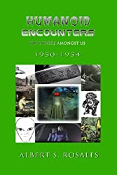 Humanoid Encounters 1950-1954: The Others amongst Us