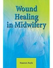 Wound Healing In Midwifery