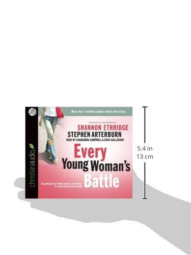 Every Young Woman's Battle: Guarding Your Mind, Heart, and Body in a Sex-Saturated World by christianaudio (Image #1)