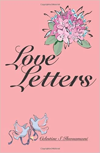 Kostenlose E-Books herunterladen Epub Love Letters by Celestine S. Ikwuamaesi PDF