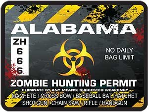 Weston Ink REFLECTIVE Alabama Zombie Hunting Permit Decal Danger Zone Style