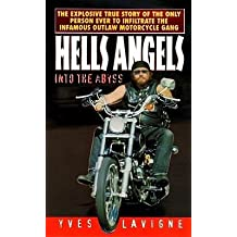 [(Hells Angels: Into the Abyss )] [Author: Yves LaVigne] [Feb-2007]