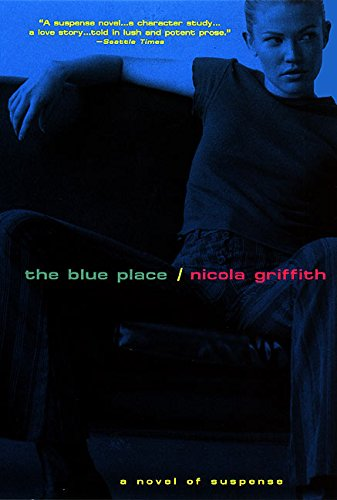 The Blue Place by Griffith, Nicola