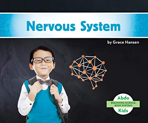 Nervous System (Beginning Science: Body Systems)