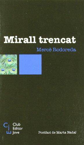 MIRALL TRENCAT CEJ-4 - Rodoreda, Mercè