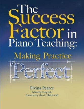 Download [(The Success Factor: Making Practice Perfect)] [Author: Elvina Truman Pearce] published on (January, 2015) pdf
