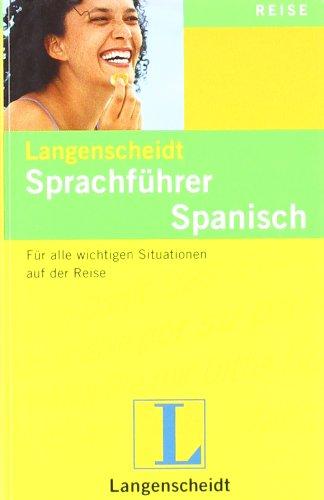 Langenscheidt Sprachführer Spanisch: Für alle wichtigen Situationen auf der Reise