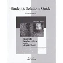 Student's Solutions Guide for Discrete Mathematics and Its Applications 7th (seventh) Edition by Rosen, Kenneth, Grossman, Jerrold (2011)