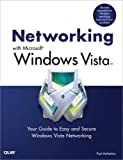 Networking with Microsoft Windows Vista, Paul McFedries, 0789737779