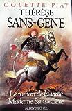 img - for THERESE SANS-GENE. LE ROMAN DE LA VRAIE MADAME SANS-GENE book / textbook / text book