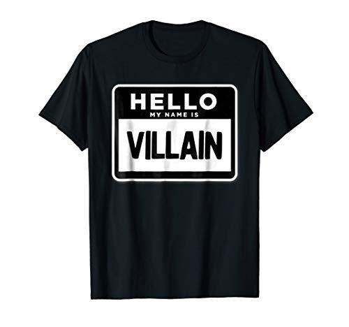 Hello my name is villain T-shirt Halloween Costume Gift -