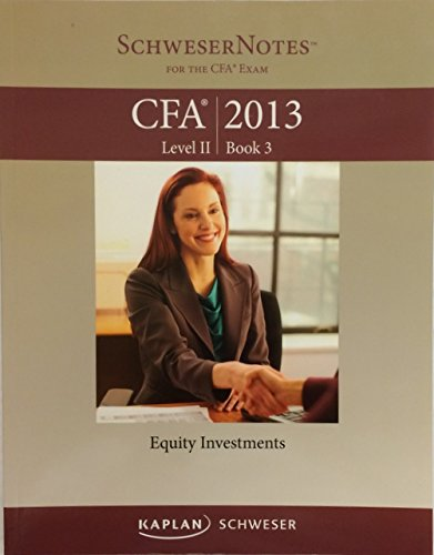 Kaplan Schweser Notes CFA 2013 Level 2 Book 3 – Equity Investments