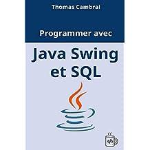 Programmer avec Java Swing et SQL