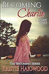 Becoming Charlie - Part Two Paperback